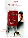 The Sound of Sleigh Bells (MP3): A Romance from the Heart of Amish Country